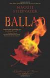 Ballad: A Gathering of Faerie - Maggie Stiefvater