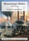 Mississippi-Bilder. Erster Band. (German Edition) - Friedrich Gerstäcker