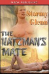 The Katzman's Mate  - Stormy Glenn
