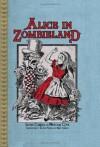 Alice in Zombieland - Lewis Carroll;Nickolas Cook