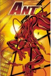 Ant Volume One: Reality Bites - Mario Gully