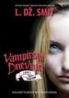 Vampirski dnevnici 8: Lovci. Fantom - L. Dz. Smit