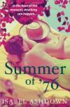 Summer of '76 - Isabel Ashdown