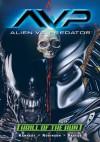Alien vs. Predator: Thrill of the Hunt (Aliens Vs. Predator) - Mike Kennedy, Roger Robinson, Dustin Weaver, James Pascoe