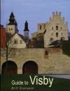 Guide To Visby - Britt Svensson, Maria Domeij, Thore Nilsson, Kathy Gow Sjoblom