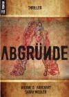 Abgründe - 'Nadine d'Arachart',  'Sarah Wedler'