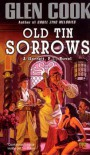 Old Tin Sorrows (Garrett, P.I., #4) - Glen Cook