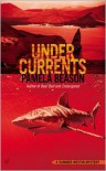 Undercurrents (Summer Westin Series #3) - Pamela Beason