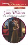 The Secret Casella Baby (Harlequin LP Presents Series #3142) - Cathy Williams