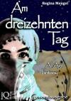 Am dreizehnten Tag - Regina Mengel