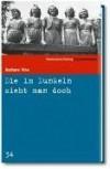 Die im Dunkeln sieht man doch (SZ-Kriminalbibliothek, #34) - Barbara Vine, Ruth Rendell, Renate Orth-Guttmann