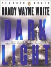 Dark Light (Doc Ford Series #13) - Randy Wayne White, Henry Strozier