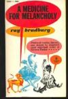 Medicine for Melancholy - Ray Bradbury