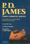 Omnibus: Cover Her Face / A Mind To Murder / Shroud For A Nightingale - P.D. James