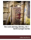 The Lock and Key Library, Vol. 1 - North Europe Stories - Julian Hawthorne