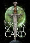 Tropiciel - Orson Scott Card