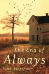 The End of Always: A Novel - Randi Davenport