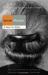 A Heart So White - Javier Marías