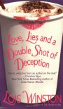 Love, Lies and a Double Shot of Deception - Lois Winston