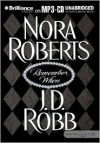 Remember When (includes In Death, #17.5) - Susan Ericksen, J.D. Robb, Nora Roberts