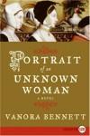 Portrait of an Unknown Woman LP: A Novel - Vanora Bennett