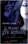Il diario di Eve Rosser (I vampiri di Morganville, #1) - Rachel Caine, Silvia Quadrelli