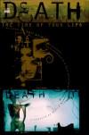 Death: The Time of Your Life - Chris Bachalo, Mark Buckingham, Mark Pennington, Neil Gaiman