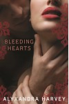 Bleeding Hearts - Alyxandra Harvey