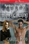 Hypnotic Healing - Gabrielle Evans