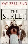 The Street - Kay Brellend