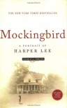 Mockingbird: A Portrait of Harper Lee - Charles J. Shields