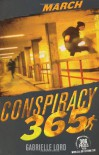 March (Conspiracy 365, Book No. 3) - Gabrielle Lord