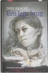 Een lege brug / druk 1 - D. Bracke