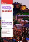 Fodor's See It Scotland, 3rd Edition - Fodor's Travel Publications Inc.