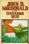 Cinnamon Skin - John D. MacDonald