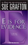 E Is for Evidence (Kinsey Millhone Series #5) -