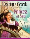 Princess at Sea (eBook) - Dawn Cook