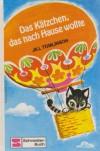 Das Kätzchen, das nach Hause wollte - Jill Tomlinson