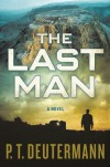 The Last Man - P.T. Deutermann