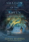 Shadow of the Raven (Dr. Thomas Silkstone Mystery) - Tessa Harris