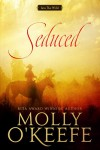 Seduced (Into The Wild Book 1) - Molly O'Keefe