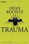 Trauma - Dean Koontz