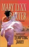 Tempting Janey - Mary Lynn Baxter