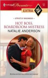 Hot Boss, Boardroom Mistress - Natalie Anderson