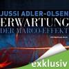 Erwartung: Der Marco-Effekt (Carl Mørck 5) - Jussi Adler-Olsen