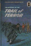 The Mystery of the Trail of Terror - M.V. Carey