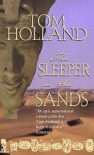 The Sleeper in the Sands - Tom Holland
