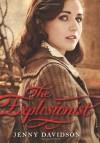 The Explosionist - Jenny Davidson