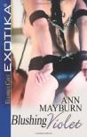 Blushing Violet - Ann Mayburn