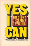 Yes I Can: The Story of Sammy Davis, Jr. - Sammy Davis Jr.;Jane Boyar;Burt Boyar;Eddie Murphy